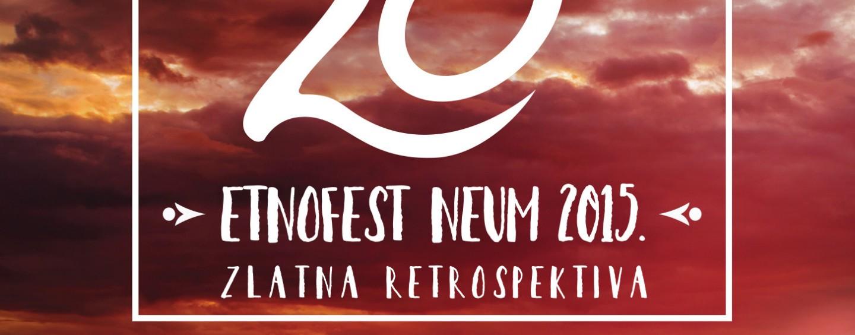 20. HRVATSKI GLAZBENI FESTIVAL  ETNOFEST NEUM 2015