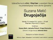 """DRUGOJAČIJA"" SUZANE MATIĆ U VINYL BARU"